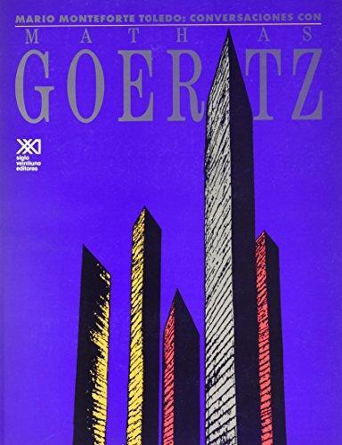 Conversaciones Con Mathias Goeritz