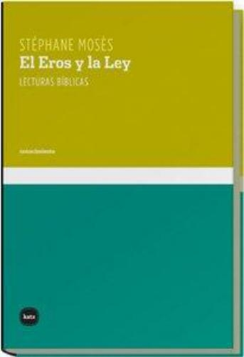 Eros Y La Ley Lecturas Biblicas, El