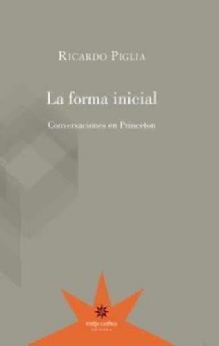 Forma inicial, La