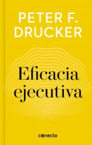 Eficacia Ejecutiva The Theory Of The