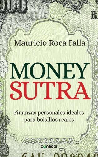 Money Sutra. Finanzas Personales Ideales