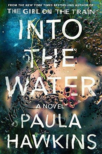 Into The Water Exp: A Novel