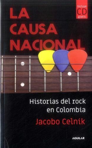 Causa Nacional, La Historia Oficial Del