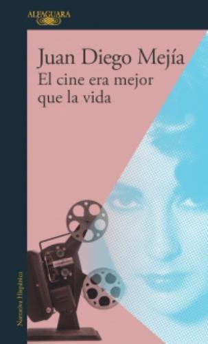 Cine Era Mejor Que La Vida, El
