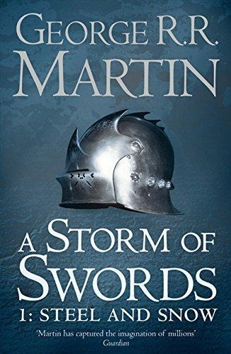 A Storm Of Swords Part 1 Steel And Snow