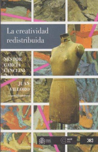 Creatividad Redistribuida, La
