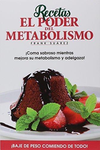 Poder Del Metabolismo, El - Recetas