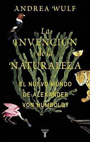 Invencion De La Naturaleza, La