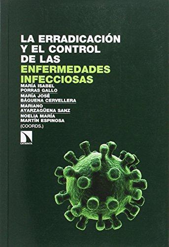 Erradicacion Y El Control De Las Enfermedades Infecciosas, La