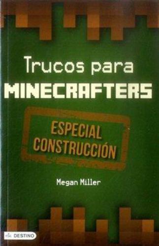 Trucos Para Minecrafters - Especial Construccion
