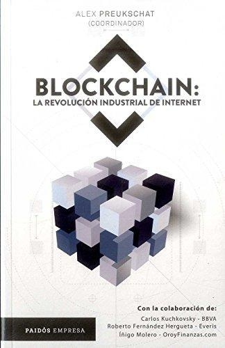 Blockchain La Revolución Industrial De Internet