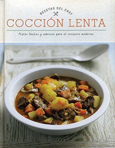 Recetas Del Chef Cocción Lenta