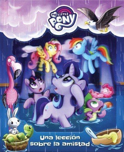 My Little Pony Una Lección Sobre La Amistad