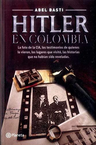 Hitler En Colombia