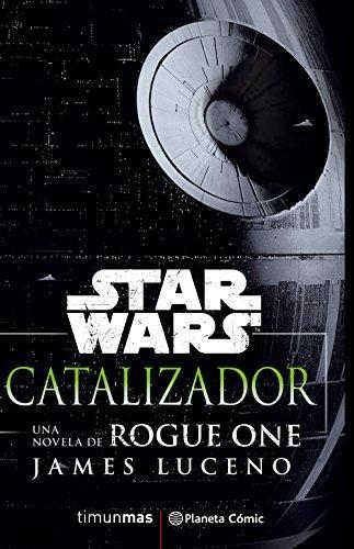 Star Wars Rogue One Catalizador
