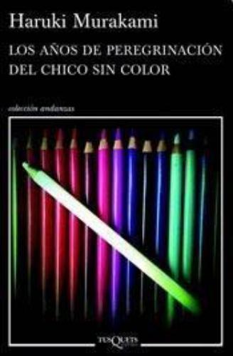 Los Años De Peregrinacion Del Chico Sin Color
