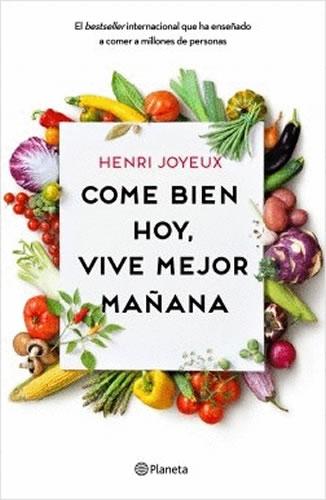 Come Bien Hoy, Vive Mejor Mañana