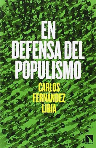En Defensa Del Populismo