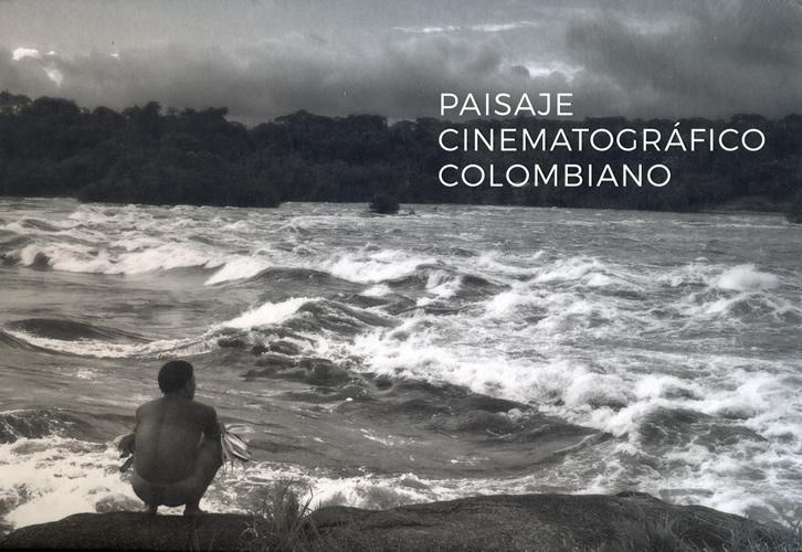 Paisaje Cinematográfico Colombiano