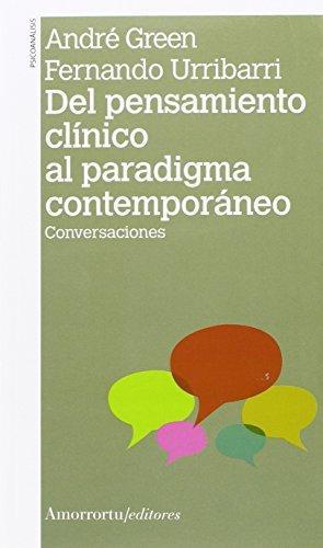 Del Pensamiento Clinico Al Paradigma Contemporaneo