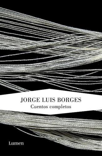 Cuentos Completos - Borges