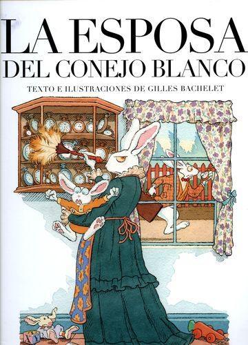 Esposa Del Conejo Blanco, La