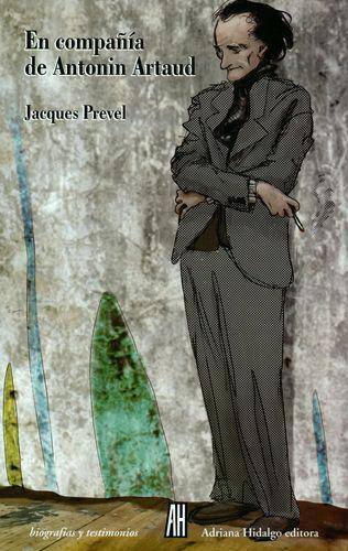 En Compañia De Antonin Artaud