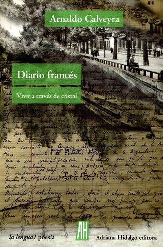 Diario Frances Vivir A Traves De Cristal