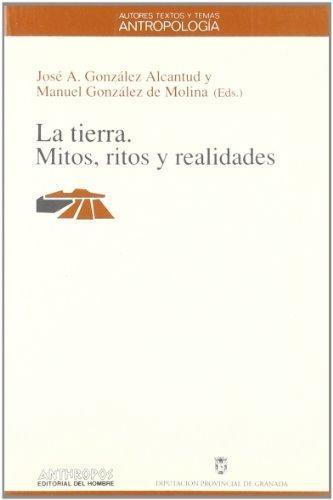 Tierra Mitos Ritos Y Realidades (2ª Ed), La