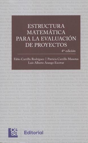 Estructura Matematica (4ª Ed) Para La Evaluacion De Proyectos