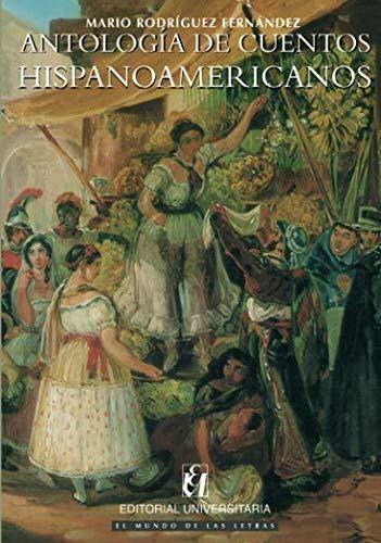 Antologia De Cuentos Hispanoamericanos
