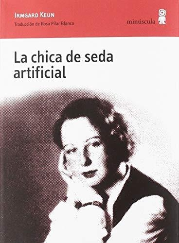 Chica De Seda Artificial, La