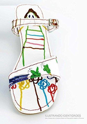 Ilustrando Identidades. Arte, Ilustracion Y Cultura Visual En Educacion Infantil Y Primaria