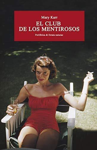 Club De Los Mentirosos, El