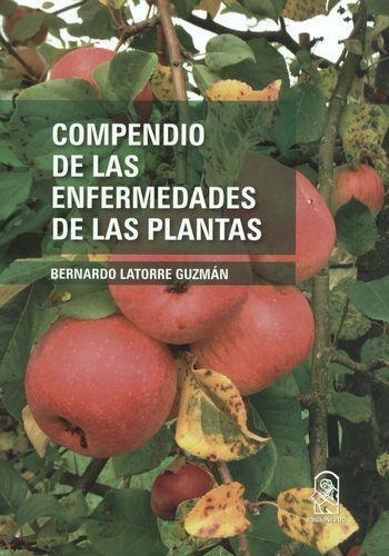 Compendio De Las Enfermedades De Las Plantas