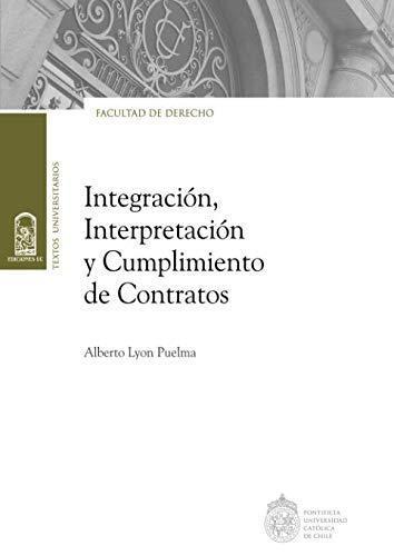 Integracion Interpretacion Y Cumplimiento De Contratos