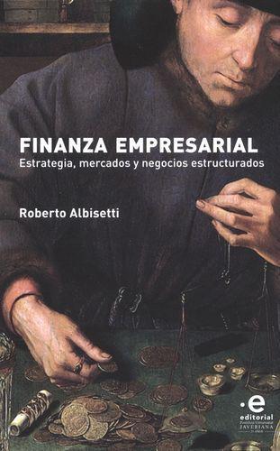 Finanza Empresarial Estrategia Mercados Y Negocios Estructurados