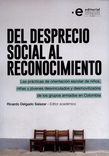 Del Desprecio Social Al Reconocimiento Las Practicas De Orientacion Escolar De Niños Niñas Y Jovenes Desvincul