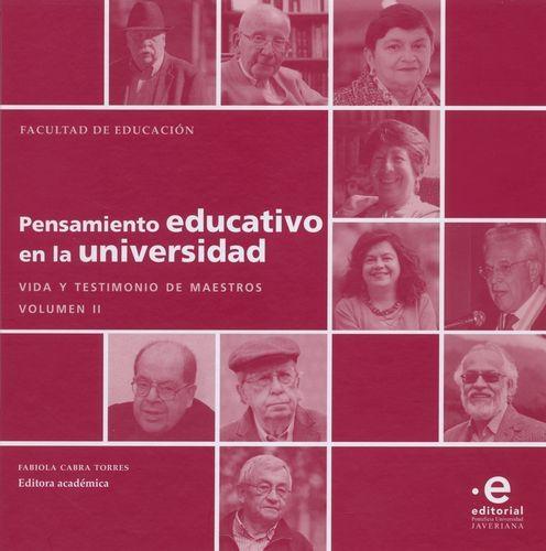 Pensamiento Educativo En La (Ii) Universidad Vida Y Testimonio De Maestros