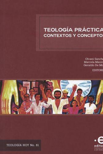 Teologia Practica Contextos Y Conceptos