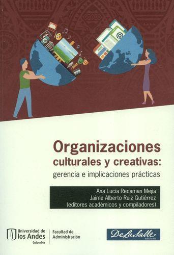 Organizaciones Culturales Y Creativas Gerencia E Implicaciones Practicas