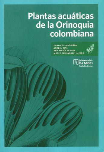 Plantas Acuaticas De La Orinoquia Colombiana
