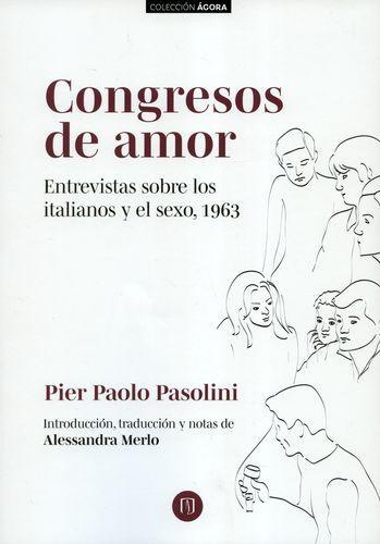 Congresos De Amor Entrevistas Sobre Los Italianos Y El Sexo 1963