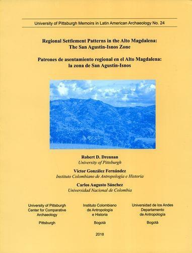 Patrones De Asentamiento Regional En El Alto Magdalena La Zona De San Agustin Isnos