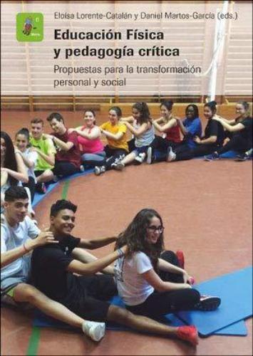 Educacion Fisica Y Pedagogia Critica
