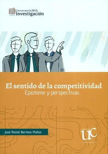 Sentido De La Competitividad Episteme Y Perspectivas, El