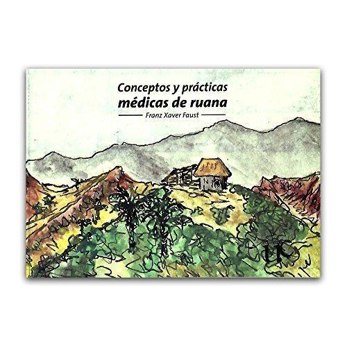 Conceptos Y Practicas Medicas De Ruana