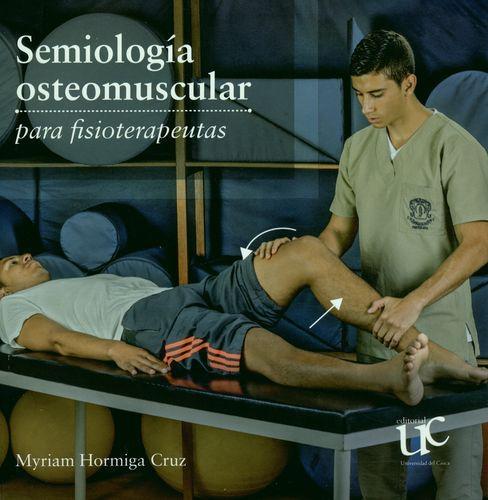 Semiologia Osteomuscular Para Fisioterapeutas