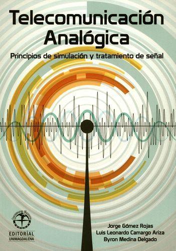 Telecomunicacion Analogica Principios De Simulacion Y  Tratamiento De Señal