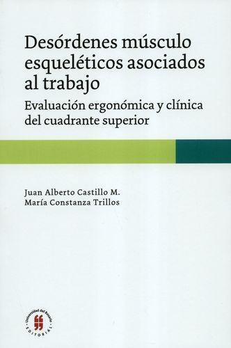Desordenes Musculo Esqueleticos Asociados Al Trabajo Evaluacion Ergonomica Y Clinica Del Cuadrante Superior